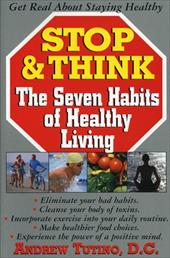 Stop & Think: The Seven Habits of Healthy Living 7250368