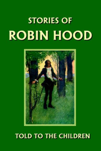 Stories of Robin Hood Told to the Children 9781599150017