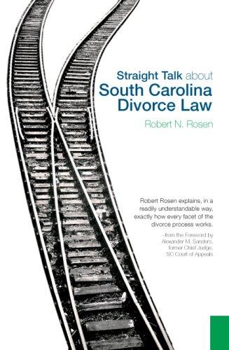 Straight Talk about South Carolina Divorce Law 9781596293168