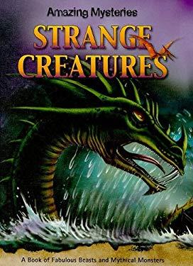 Strange Creatures 9781599203652