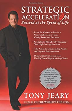 Strategic Acceleration: Succeed at the Speed of Life 9781593155643
