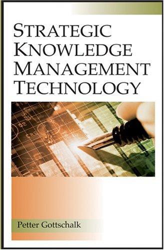 Strategic Knowledge Management Technology 9781591403371