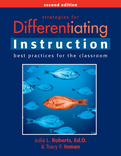 Strategies for Differentiating Instruction: Best Practices for the Classroom 9781593633578