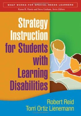 Strategy Instruction for Students with Learning Disabilities 9781593852825