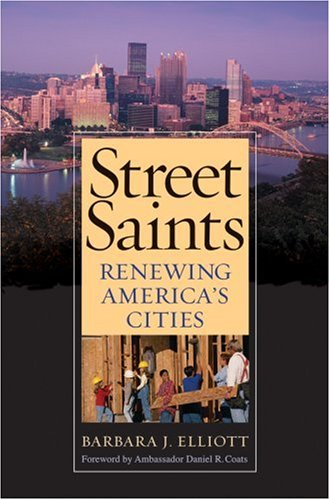 Street Saints: Renewing America's Cities 9781599471075
