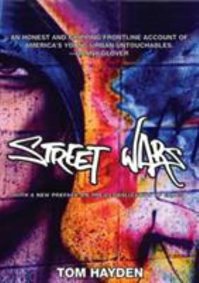 Street Wars: Gangs and the Future of Violence 9781595580306