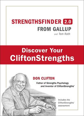 Strengths Finder 2.0: A New and Upgraded Edition of the Online Test from Gallup's Now, Discover Your Strengths (with Access Code) 9781595620156