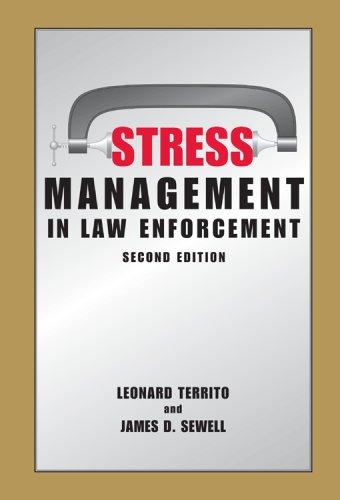 Stress Management in Law Enforcement 9781594603303