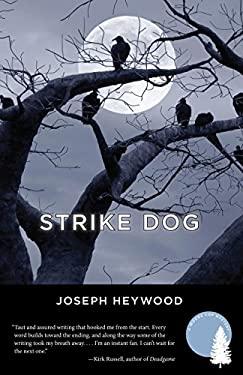 Strike Dog 9781599213644