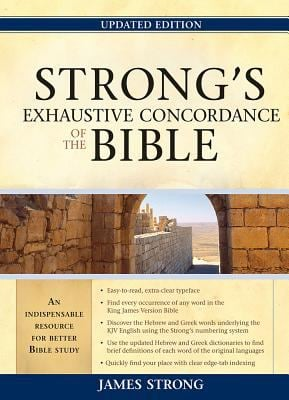 Strong's Exhaustive Concordance to the Bible 9781598566932