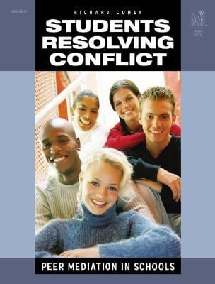Students Resolving Conflict: Peer Mediation in Schools 9781596470521