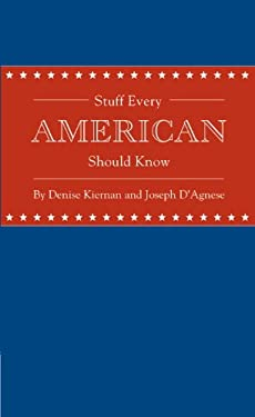 Stuff Every American Should Know 9781594745829