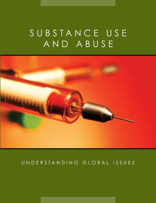 Substance Use and Abuse 9781590365069