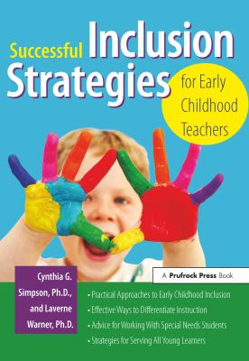 Successful Inclusion Strategies for Early Childhood Teachers 9781593633837