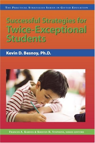 Successful Strategies for Twice-Exceptional Students 9781593631949