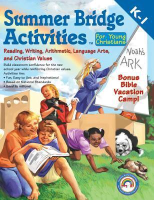 Summer Bridge Activities for Young Christians, Grades K - 1 9781594412813