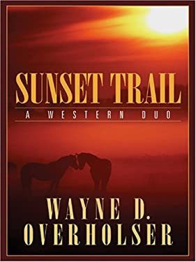 Sunset Trail: A Western Duo 9781594145193