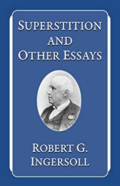 Superstition and Other Essays 9781591021704