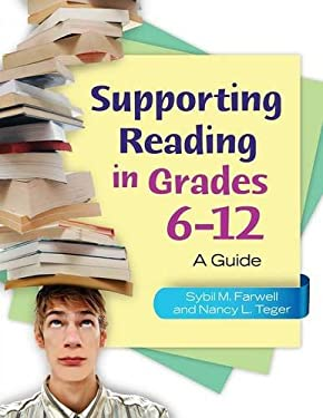Supporting Reading in Grades 6-12: A Guide 9781598848038