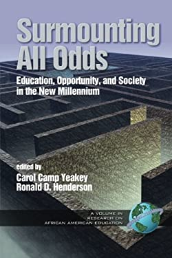 Surmounting All Odds: Education, Opportunity, and Society in the New Millennium (PB Vol2) 9781593113469
