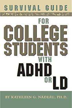 Survival Guide for College Students with ADD or LD 9781591473886