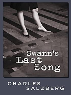 Swann's Last Song 9781594146565