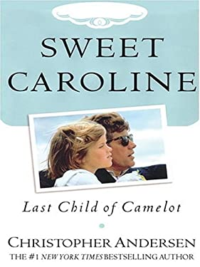 Sweet Caroline: Last Child of Camelot 9781594130359