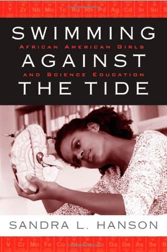 Swimming Against the Tide: African American Girls and Science Education 9781592136216