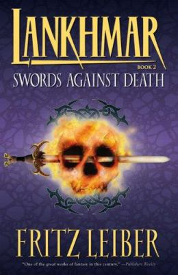 Swords Against Death 9781595820761