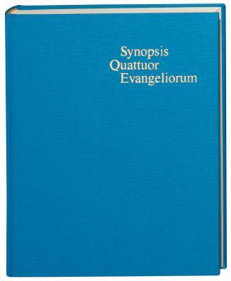 Synopsis Quattuor Evangeliorum: Locis Parallelis Evangeliorum Apocryphorum Et Patrum Adhibitis Edidit 9781598560145