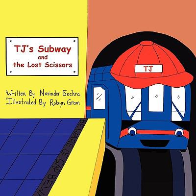 T.J.'s Subway and the Lost Scissors 9781599302775