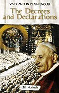 The Decrees and Declarations 9781594711077