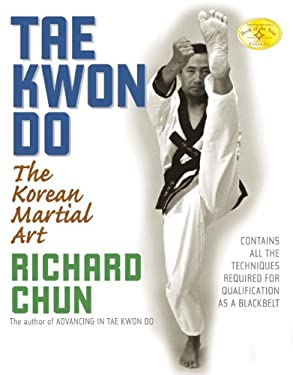 Tae Kwon Do: The Korean Martial Art 9781594390869
