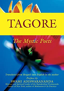 Tagore: The Mystic Poets 9781594730085