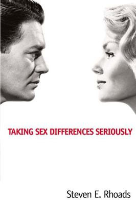 Taking Sex Differences Seriously 9781594030918
