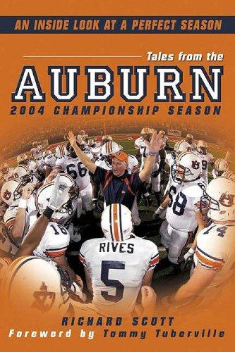 Tales from Auburn's 2004 Championship Season 9781596700864