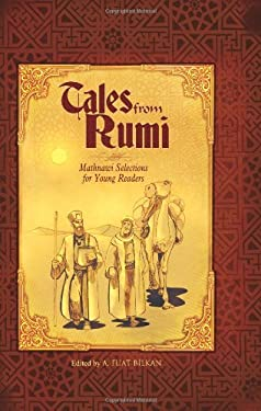 Tales from Rumi: Mathnawi Selections for Young Readers 9781597841245
