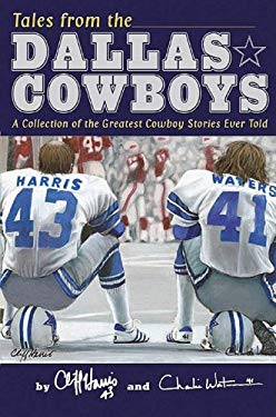 Tales from the Dallas Cowboys 9781596701519