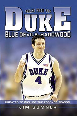 Tales from the Duke Blue Devils Hardwood 9781596701649
