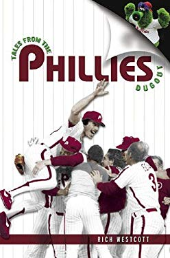 Tales from the Phillies Dugout 9781596700376