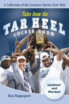 Tales from the Tar Heel Locker Room 9781596700062