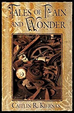 Tales of Pain and Wonder 9781596061446