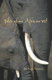 Tales of an African Vet 7353078