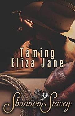Taming Eliza Jane 9781599987194