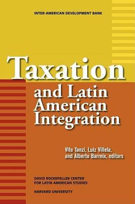 Taxation and Latin American Integration 9781597820585