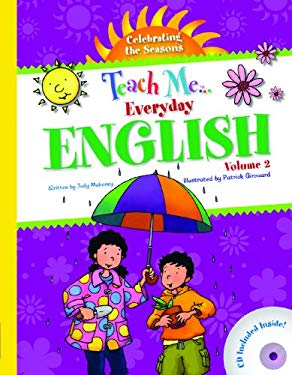 Teach Me Everyday English, Volume 2: Celebrating the Seasons [With CD (Audio)] 9781599722085