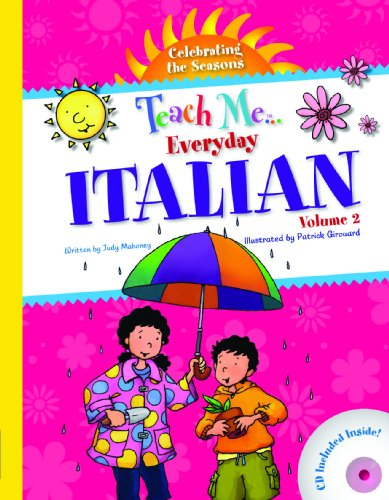 Teach Me... Everyday Italian, Volume 2: Celebrating the Seasons [With CD (Audio)] 9781599722078