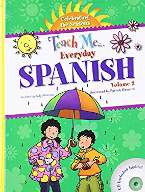 Everyday Spanish, Volume 2: Celebrating the Seasons [With CD (Audio)] 9781599722023