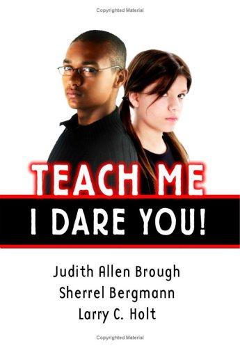 Teach Me--I Dare You!