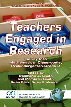 Teachers Engaged in Research: Inquiry in Mathematics Classrooms, Grades Pre-K-2 (PB) 9781593114954